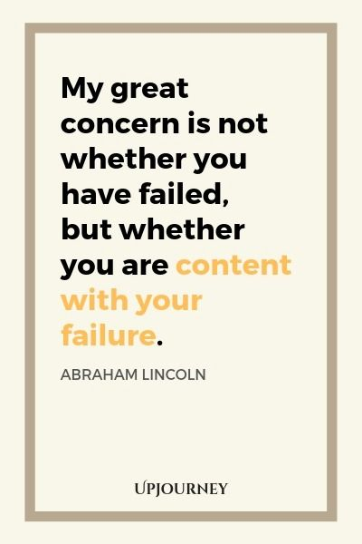 103 Best Abraham Lincoln Quotes On Leadership Success Abraham Lincoln Quotes Lincoln Quotes Failure Quotes
