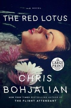 The Red Lotus Chris Bohjalian In 2020 Red Lotus Thriller Books Books To Read