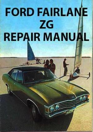 Ford Fairlane Zg Series 1973 1976 Workshop Manual Autos