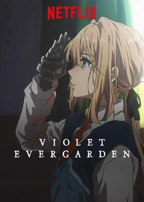 Check Out Violet Evergarden On Netflix Netflix Anime Anime Netflix