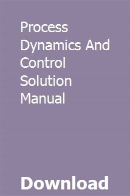 Process Dynamics And Control Solution Manual | graphmexypur