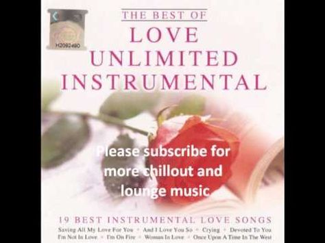 Love Unlimited Instrumental   19 Best Instrumental Love Songs