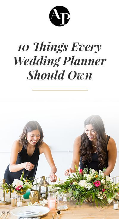 10 Things Every Wedding Planner Should Own Wedding Planner Business Wedding Planner Career Wedding Planner Job