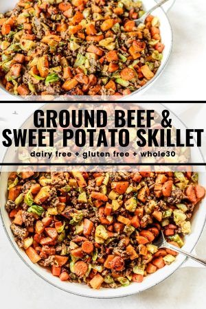 Ground Beef Sweet Potato Skillet Recipe In 2020 Sweet Potato Skillet Vegetarian Recipes Healthy Ground Beef