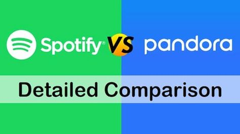 Spotify Vs Pandora Latest Review And Comparison Spotify Spotify Music Spotify Radio
