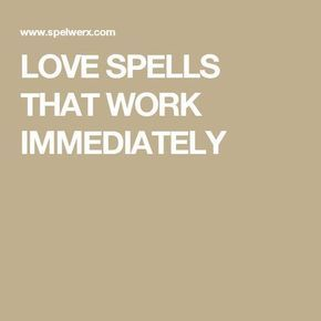 free love spells that work instantly