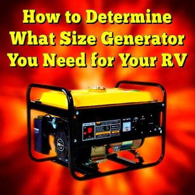 What Size Generator Do I Need For My RV?   RV   Camping