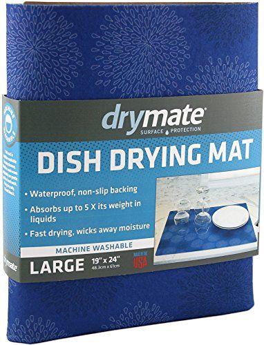 Drymate Dish Drying Mat Premium Xl 19 X 24 Kitchen Dish Drying Pad Absorbent Waterproof Machine Washable G Dish Drying Mat Absorbent Kitchen Dishes