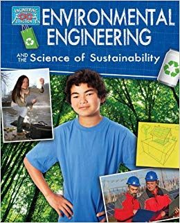 People And Planet Environmental Engineers At Work Early Engineers Sustainable Development Environmental Problem Solving Environmental Engineering