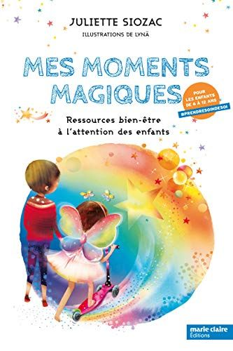 Nouveau Livre Pour Enfants Mes Moments Magiques De Juliette