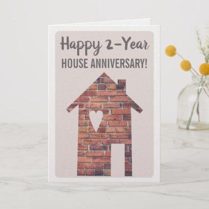 Happy 2 Year Houseaversary Card Zazzle Com House Anniversary Cards Real Estate Anniversary Cards Anniversary Cards