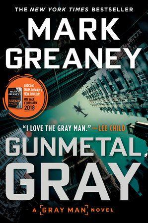 Gunmetal Gray By Mark Greaney 9780451489739 Penguinrandomhouse Com Books In 2021 Gunmetal Grey Books Ebook