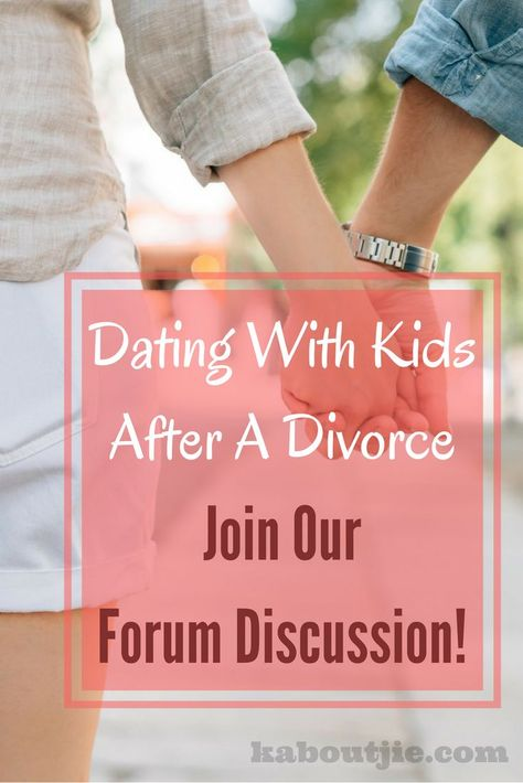 dating with children after divorce