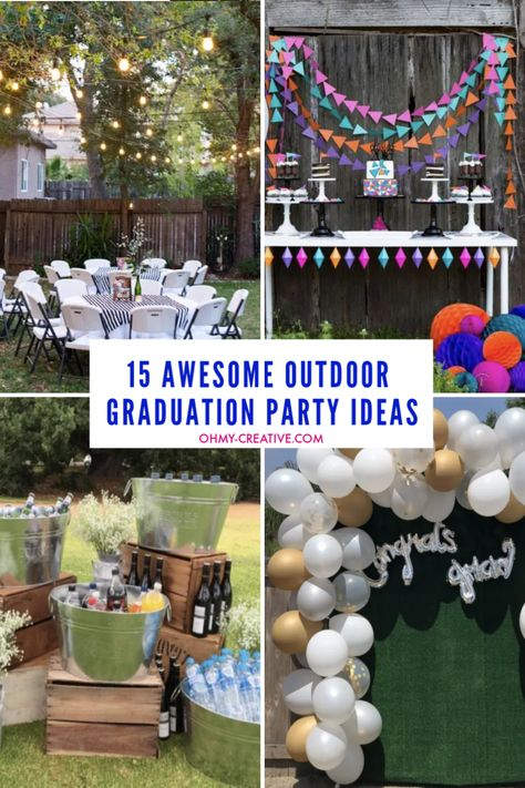 15 Awesome Outdoor Graduation Party Ideas - Oh My Creative