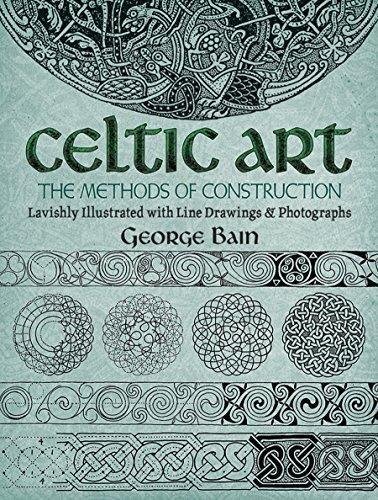 Celtic Art: The Methods of Construction (Dover Art Instruction)