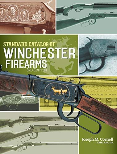 Download Pdf Standard Catalog Of Winchester Firearms Free Epub