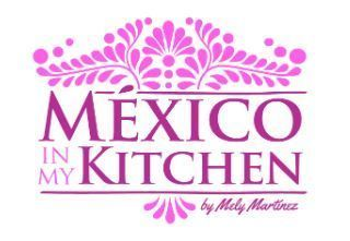 Mexico In My Kitchen Authenticmexicansalsa Mexico In My Kitchen