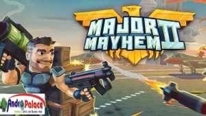 Download Major Mayhem 2 Mod Apk Unlimited Money Mod Mayhem Top