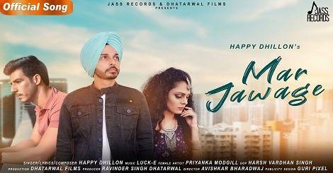 Mar Jawage Song Mp3 Download Mr Jatt Happy Dhillon Punjabi 2020 In 2020 Mp3 Song Download New Song Download Mp3 Song