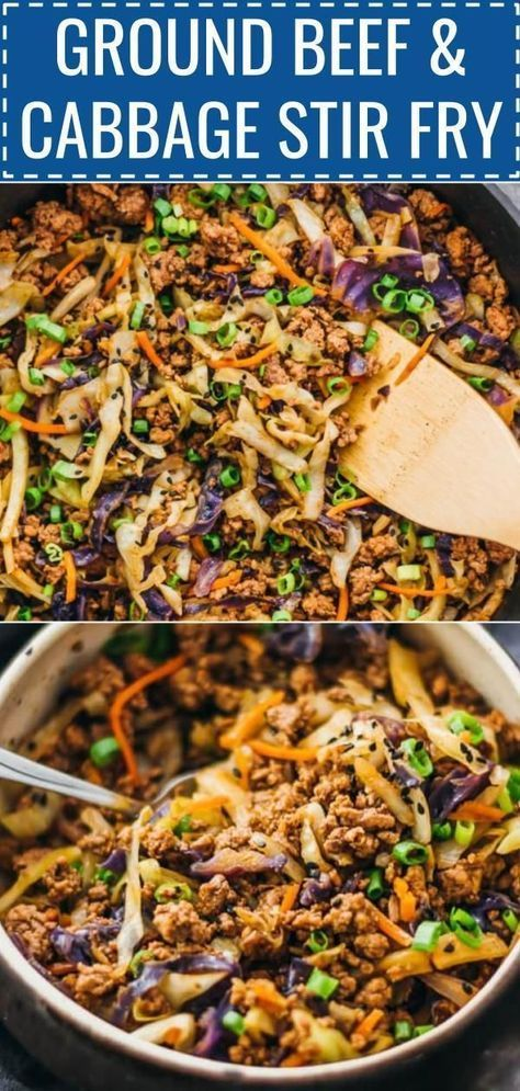 This Is A Super Fast And Easy Stir Fry Dinner With Ground Beef Cabbage Carrots And Sca Dinner With Ground Beef Beef Recipes Easy Ground Beef Recipes Healthy