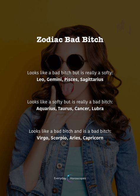 Are you a bad bitch or only seem to be? #dailyhoroscope #todayhoroscope #horoscope #zodiacsigns #zodiacbitch