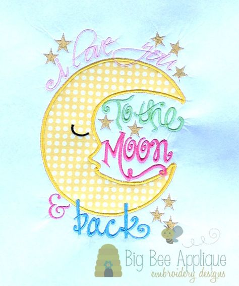 I Love You to the Moon Applique Embroidery Design