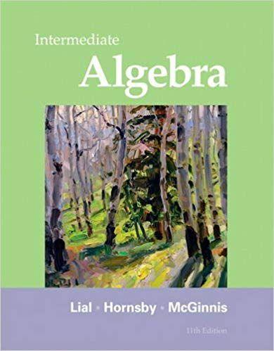 Intermediate Algebra 11th Edition by Margaret L  Lial, ISBN