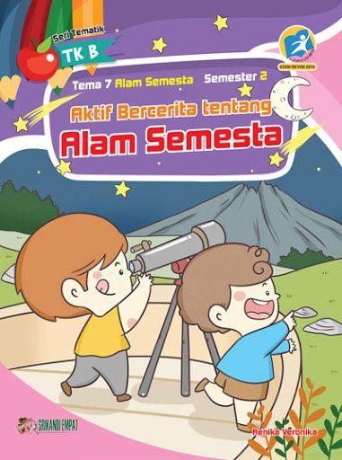 Buku Tematik Tk B Tema 7 Semester 2 Aktif Bercerita Tentang Alam Semesta 9 Contoh Maze Untuk Anak Paud Dan Tk Permainan Labiri Bencana Alam Gambar Alam Gambar