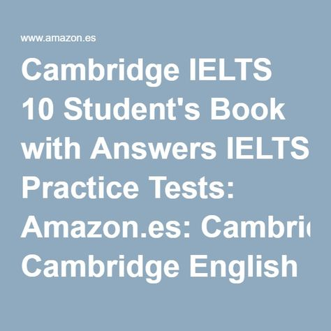 Cambridge Ielts 10 Student S Book With Answers Ielts Practice