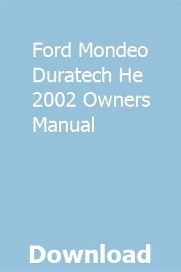 Ford Mondeo Duratech He 2002 Owners Manual Ford Mondeo Owners Manuals Chilton Manual