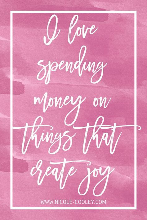 I love spending money on things that create joy - Money Affirmations | Budgeting for Beginners | Money Saving Tips | How to Save Money #money #budgeting #finances