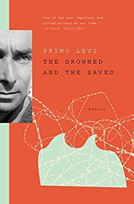 The Drowned And The Saved Levi Primo 9781501167638 Amazon Com Books
