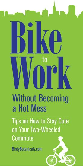 Bike to Work Without Becoming a Hot Mess: Tips on How to Stay Cute on Your Two-Wheeled Commute. Bike to work day is coming soon! Get ready!