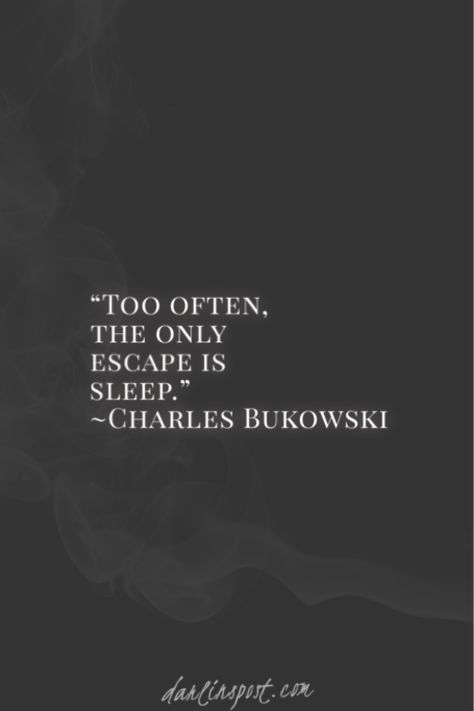 Famous Phrases And Quotes By Charles Bukowski Hard Quotes, Poem Quotes, Greek Quotes, Lyric Quotes, Life Quotes, Lyric Art, Music Lyrics, Relationship Quotes, Love Sleep Quotes