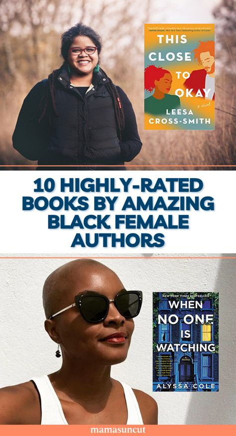 This list is a celebration of black female authors and the attention-grabbing, page-turning, and must-have books they wrote.