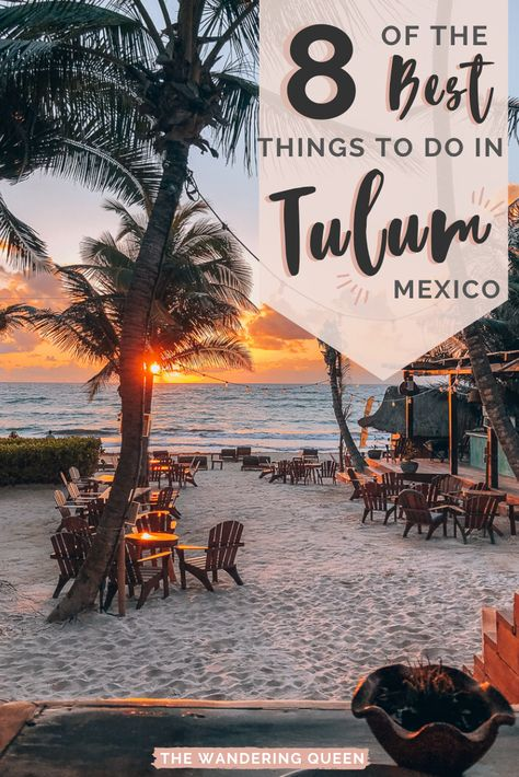 8 Spectacular Things To Do In Tulum Mexico - The Wandering Queen - 8 Spectacular Things To Do In Tulum Mexico – The Wandering Queen - Tulum Mexico, Mexico Vacation, Mexico Travel, Spain Travel, Places To Travel, Travel Destinations, Places To Visit, Cozumel, Cabo San Lucas