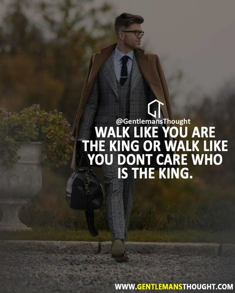 I say walk like a king! | #1stInHealth #Motivation #Quotes #Inspiration #Success