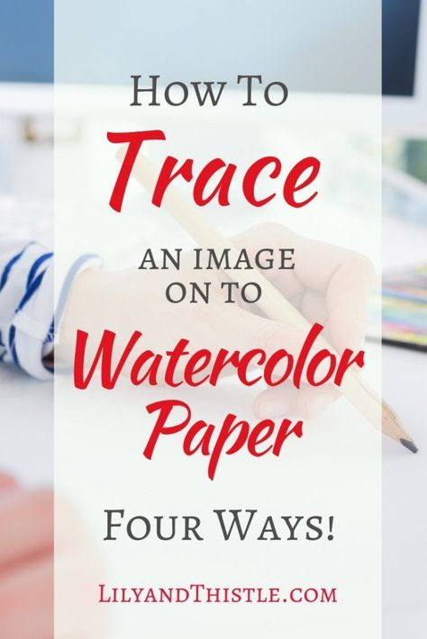 How to trace or transfer images on to watercolor paper. How to trace or transfer images on to watercolor paper. Four fast and easy ways! Watercolor Beginner, Watercolor Paintings For Beginners, Watercolor Projects, Watercolor Tips, Watercolour Tutorials, Watercolor Techniques, Watercolor Pattern, Watercolor Cards, Simple Watercolor