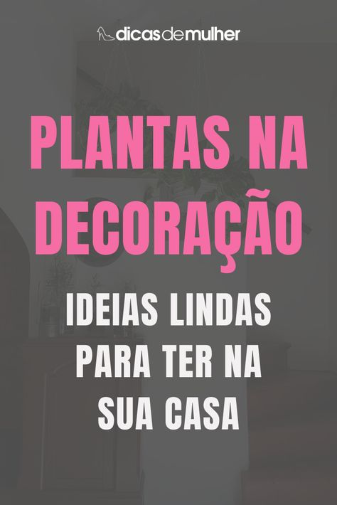 #dicas #plantas #decoracao