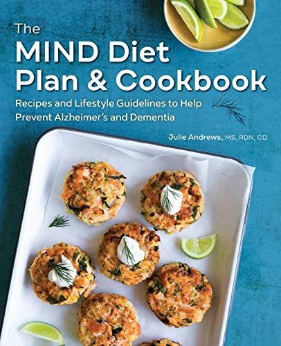 The Mind Diet Plan And Cookbook Recipes And Lifestyle Gu Https Www Amazon Com Dp 1641524421 Ref Cm Sw R Pi Awd Mind Diet Mind Diet Recipes Mind Diet Plan