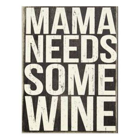 Mama Needs Some Wine Postcard