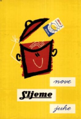 Poster For Sljeme Soups The Former Well Known Meat Processing Company From Zagreb Ozeha 1960 Advertising Material Poster Tech Company Logos