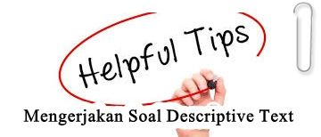 Helpful Tips Strategi Mengerjakan Soal Descriptive Text Tips Jenis Statues