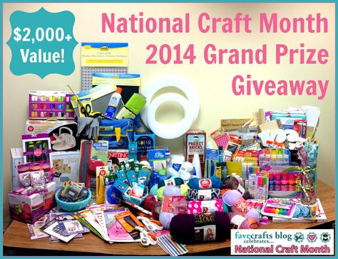#NationalCraftMonth 2014 Grand Prize! $2,000 value!