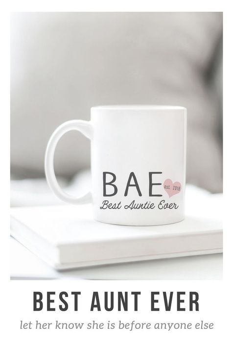 New Aunt Gift Idea Bae Best Aunt Ever Mug Mothers Day