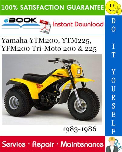 Yamaha Ytm200 Ytm225 Yfm200 Tri Moto 200 225 Ytm225drs Ytm225drn Ytm200ern Ytm225dxk Ytm225dxl Ytm200ek Ytm200el Yfm20 Repair Manuals Yamaha Repair