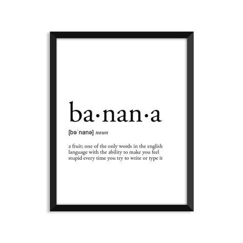 Banana definition, romantic, dictionary art print, office decor, minimalist poster, funny definition print, definition poster, quotes