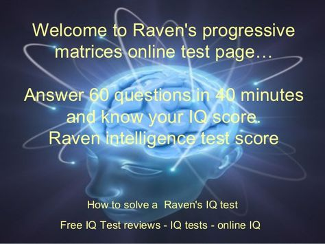 Ravens progressive matrices test online free download powerpoint ravens progressive matrices test online free download powerpoint presentation with answers answer 60 questions in 40 minutes answers how to so fandeluxe Gallery