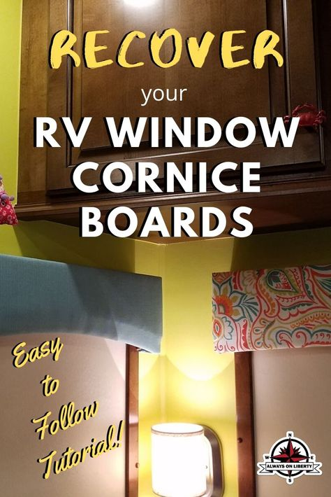 How to recover your RV window valance cornice boards. Easy RV interior DIY tutorial on how to recover your RV cornice boards!