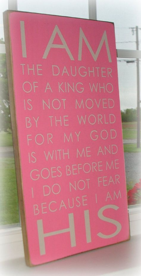 List Of Pinterest I Am The Daughter Of A King Sign Quotes Images I
